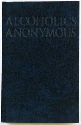 Alcoholics Anonymous Big Book Trade Edition - A A Services, and A a, and Aa Services, Aa Services