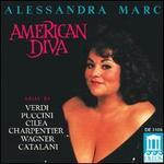 Alessandra Marc: American Diva