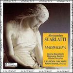 Alessandro Scarlatti: Maddalena