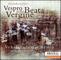 Alessandro Scarlatti: Vespro della Beata Vergine - James Bush (cello); Magnus Andersson (theorbo); Mirjam Wittulski (double bass); Sabine Erdmann (harpsichord);...