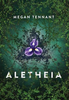 Aletheia - Tennant, Megan