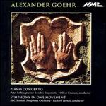 Alexander Goehr: Piano Concerto; Symphony in One Movement