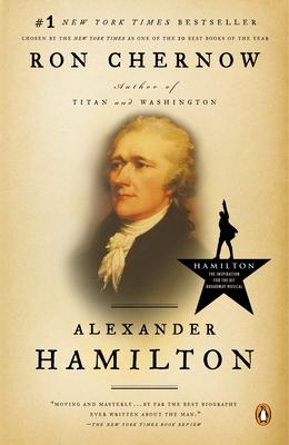 Alexander Hamilton - Chernow, Ron