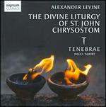Alexander Levine: The Divine Liturgy of St. John Chrysostom