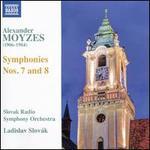 Alexander Moyzes: Symphonies Nos. 7 & 8