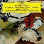 Alexander Scriabin: Le Poème de l'extase; Piano Concerto; Prométhée