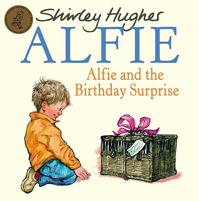 Alfie and the Birthday Surprise - Hughes, Shirley
