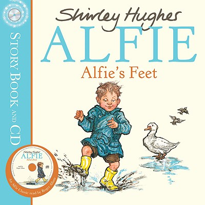 Alfie's Feet - Hughes, Shirley, and Allam, Roger (Read by)