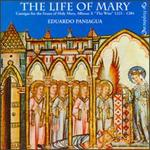 "Alfonso X ""El Sabio"": The Life of Mary, Cantigas for the Feasts of Holy Mary"