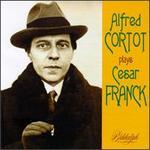 Alfred Cortot Plays Cesar Franck