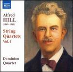 Alfred Hill: String Quartets, Vol. 1