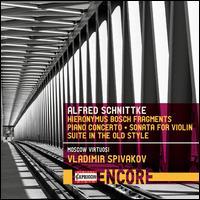 Alfred Schnittke: Hieronymus Bosch Fragments; Piano Concerto; Sonata for Violin; Suite in the Old Style - Alexander Ghindin (piano); Dimitri Kortchak (tenor); Vladimir Spivakov (violin); Moscow Virtuosi; Vladimir Spivakov (conductor)