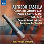 Alfredo Casella: Concerto for Orchestra; Pagine di Guerra; Suite