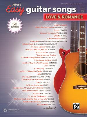 Alfred's Easy Guitar Songs -- Love & Romance: 50 Classics - Alfred Music