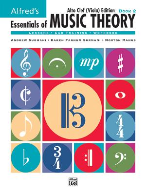 Alfred's Essentials of Music Theory, Bk 2: Alto Clef (Viola) Edition - Surmani, Karen