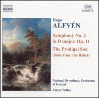 Alfvén: The Prodigal Son Suite; Symphony No. 2 - National Symphony Orchestra of Ireland; Niklas Willén (conductor)