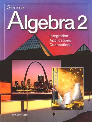 Algebra 2 integration applications connections book by mcgraw algebra 2 integration applications connections mcgraw hillglencoe creator fandeluxe Choice Image