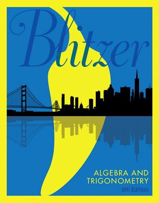 Algebra and Trigonometry - Blitzer, Robert
