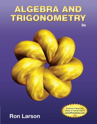 Algebra and Trigonometry - Larson, Ron, Professor