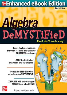 Algebra DeMYSTiFieD, Second Edition - Huettenmueller, Rhonda