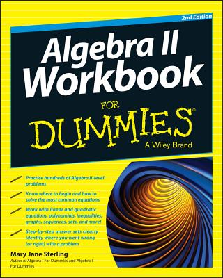 Algebra II Workbook for Dummies - Sterling, Mary Jane