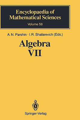 Algebra: v. 7: Combinatorial Group Theory Applications to Geometry - Collins, D. J., Dr., and Grigorchuk, R.I., and Kurchanov, P.F.