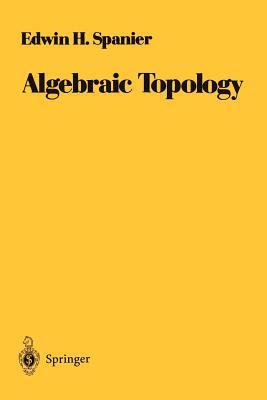 Algebraic Topology - Spanier, Edwin H