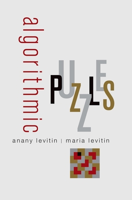 Algorithmic Puzzles - Levitin, Anany