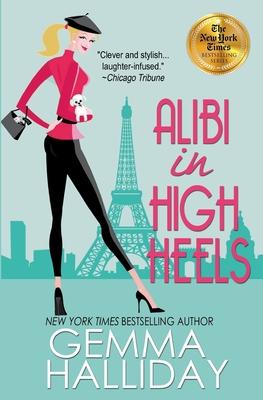 Alibi in High Heels - Halliday, Gemma