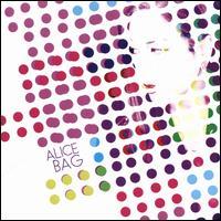 Alice Bag - Alice Bag