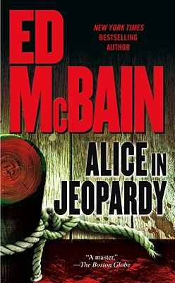 Alice in Jeopardy - McBain, Ed
