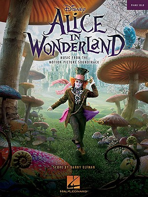 Alice in Wonderland: Music from the Motion Picture Soundtrack - Elfman, Danny (Composer), and LaVigne, Avril