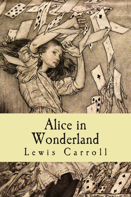 Alice in Wonderland - Carroll, Lewis, and Classics, 510 (Prepared for publication by)