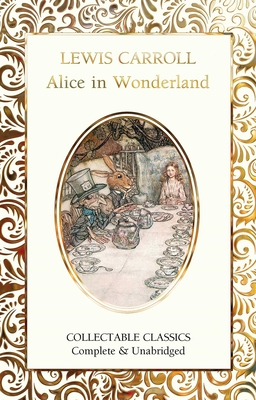 Alice in Wonderland - Carroll, Lewis, and John, Judith (Contributions by)