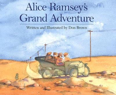 Alice Ramsey's Grand Adventure - Brown, Don