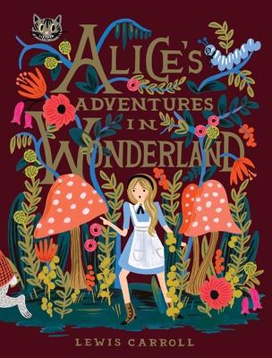 Alice's Adventures in Wonderland - Carroll, Lewis