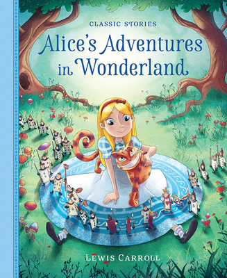 Alice's Adventures in Wonderland - Carroll, Lewis (Original Author), and Pirotta, Saviour (Adapted by)