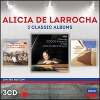 Alicia de Larrocha: 3 Classic Albums -