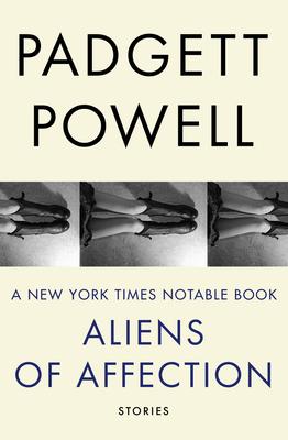Aliens of Affection - Powell, Padgett