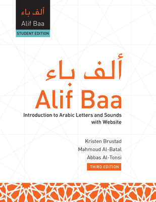 Alif Baa (Pb): Introduction to Arabic Letters and Sounds with Website, Third Edition, Student's Edition - Brustad, Kristen, and Al-Batal, Mahmoud, and Al-Tonsi, Abbas