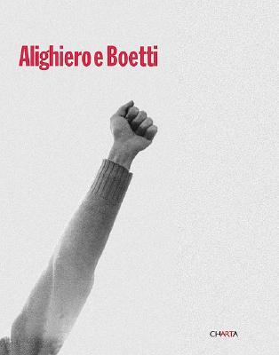Alighiero E Boetti - Alighiero, Boetti