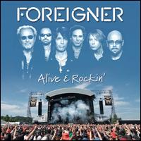 Alive & Rockin' - Foreigner