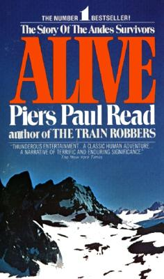 Alive: The Story of the Andes Survivors - Read, Piers Paul