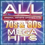 All 70s and 80s Mega Hits