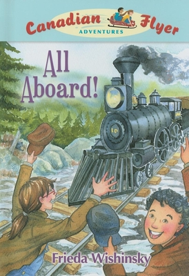 All Aboard! - Wishinsky, Frieda