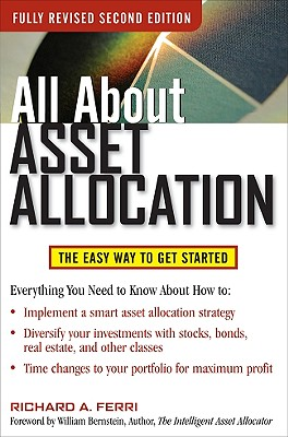 All about Asset Allocation: The Easy Way to Get Started - Ferri, Richard A