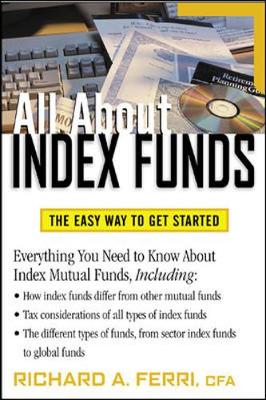 All about Index Funds - Ferri, Richard A