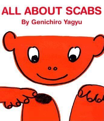 All about Scabs - Yagyu, Genichiro, and Stinchecum, Amanda Mayer (Translated by)