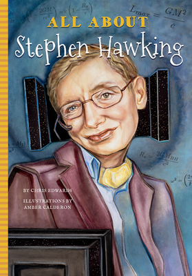 All about Stephen Hawking - Edwards, Chris, Dr.