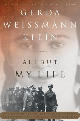 All But My Life - Klein, Gerda Weissmann